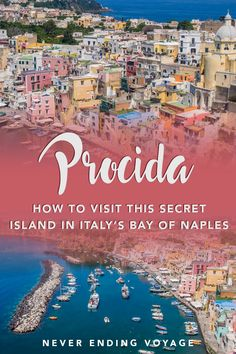 Here's all you need to know about the beautiful, colorful Procida, a lesser known island in the Bay of Naples, Italy. #procida #procidaisland #bayofnaples #naples #italy #italytravel #beautifulprocida #europe #europetravel