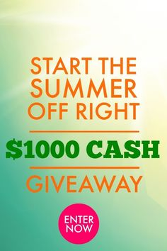 $1,000 Cash #Giveaway.....Imagine the #PARTY you could put together with $1,000 this summer!