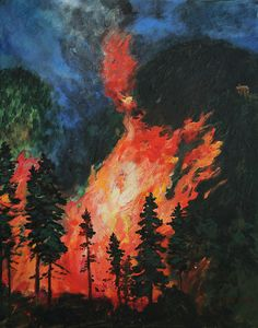 Flames overtake a mountain forest and close in on a small cabin. Part of a series of wild fire and flood images. Our climate is changing and there are an ever increasing number of fires and floods. Wild Fire, Eyes Artwork, Art Painting, Weather Art, Painting, Climate Change Art, Fire Art, Forest Painting, Original Art