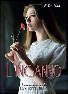 Amazon.it: L'inganno - P. D. Hax - Libri