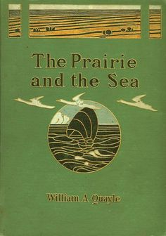 "Quayle ~ ""The Prairie and the Sea"""