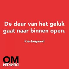 Quotes about Happiness : Omdenken Happy Quotes, Me Quotes, Quotes To Live By, Positive Thoughts, Positive Vibes, Positive Mind, Dutch Words, Worth Quotes, Dutch Quotes