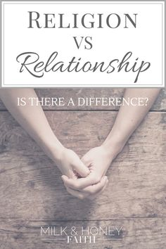 Religion vs Relationship: Is there a difference? Spiritual Growth / Church and Jesus / Legalism in the Church / Milk and Honey Faith Toxic Relationships, Relationship Advice, Marriage Tips, Relationship Problems, Religion, Christian Resources, Christian Faith, Christian Living, Christian Women
