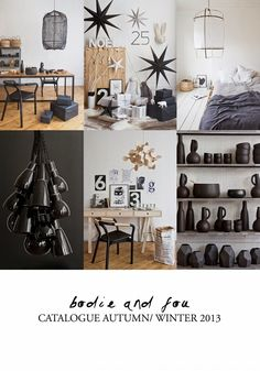 BODIE and FOU★ Le Blog | Effortless chic | French Interiors | Inspiring Design: BODIE and FOU AW/2013 & LOOKBOOK