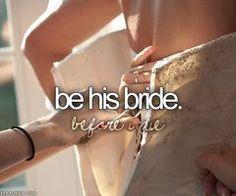 HIS Bride. <3
