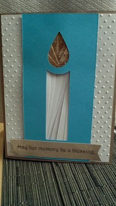 Jewish themed sympathy card.  Sentiment says - May her memory be a blessing. Candle is made with iris fold technique.