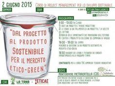 """Al via il ciclo di seminari: """"Dal progetto al prodotto sostenibile per il mercato etico – green"""""""