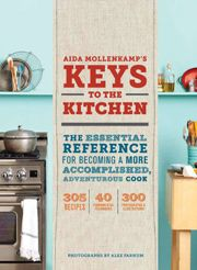 Giveaway: Aida Mollenkamp's Keys to the Kitchen from Leite's Culinaria.easy to enter!
