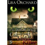 The Super Spies and the Cat Lady Killer (Kindle Edition)By Lisa Orchard