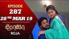 ROJA Serial | Episode 287 | 28th Mar 2019 | Priyanka | SibbuSuryan | SunTV Serial | Saregama TVShows Tv Direct, Actress Priyanka, Today Episode, Tv Shows, It Cast, Singer, Videos, Music, Youtube
