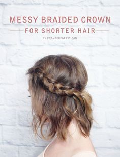 Messy Braided Crown for Shorter Hair Tutorial