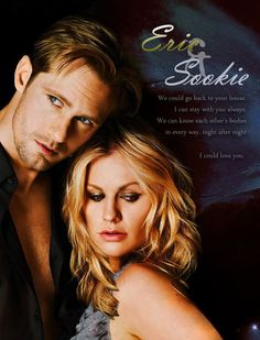 True Blood quote: Eric and Sookie. Love these lines from Eric in True Blood season 4 and in the books.