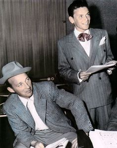 Frank Sinatra & Bing Cosby -- now those are two classy men as well as musical legends