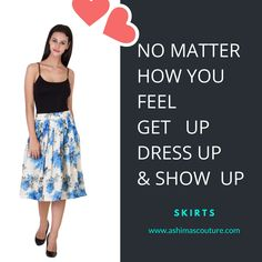 No matter how you feel Get Up Dress Up & show Up <3 :* Only On : www.ashimascouture.com
