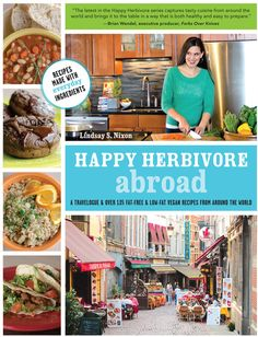 Happy Herbivore Abroad Cookbook. I have this and every recipe I've made so far has been extremely tasty and healthy. Will definately be buying more of her cookbooks!