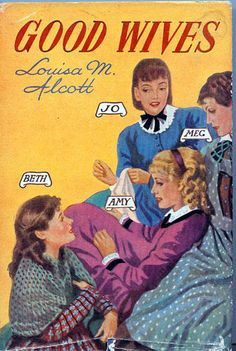 Good Wives. 2nd Book after Little Women