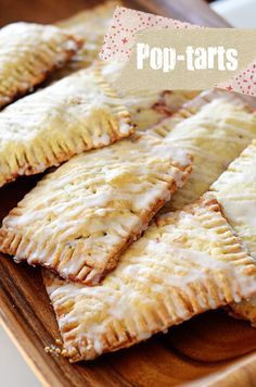 Homemade Poptarts - I had one this summer with blueberry preserves inside, and it was delectable.