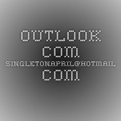 Outlook.com - singletonapril@hotmail.com