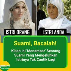 """Berita Info Islam on Instagram: """"(foto ILUSTRASI) . . Hei SUAMI… Mata masih jelalatan? Mulai membandingkan Istri dengan Wanita lain? Bacalah kisah ini.  Seorang suami…"""""""