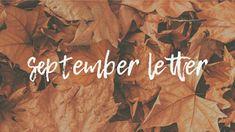 September Letter Makes Me Wonder, I Am Bad, Writings, It Hurts, Poems, September, Told You So, Lettering, Poetry