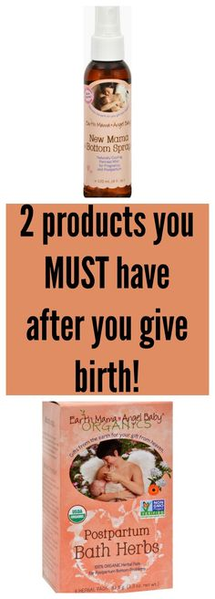 Earth Mama Angel Baby Bottom Spray and Postpartum Bath Herbs are must have products after you give birth to help you recover and heal faster and naturally.