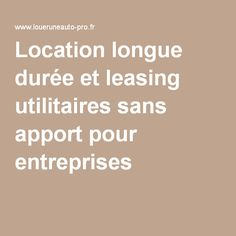 leasing livraison express et mise disposition de v hicule relais loueruneauto pinterest. Black Bedroom Furniture Sets. Home Design Ideas