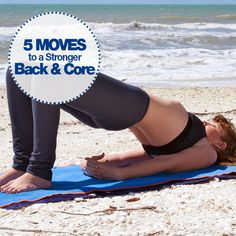 Work toward spinal stability and better posture with these 5 Moves to a Stronger Back & Core. #strong #backworkout #coreworkout
