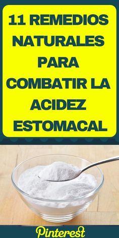 11 Remedios Naturales Para Combatir La Acidez Estomacal Tudiaadia Info Natural Medicine Healthy Recipes Food