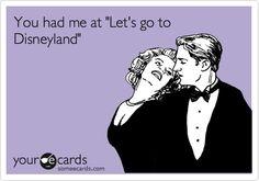 Let's go to Disneyland.