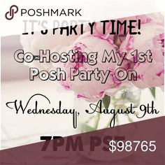 IT'S PARTY TIME! Hosting My 1st Party! I'm so very excited and honored to be co-hosting my first party!!   It's time to party! Wednesday, August 9th @ 7:00PM PST Theme is TBA  Looking for a host pick??      1. Must be a posh-compliant closet      2. Follow, Like and Share this listing      3. Tag your favorite closets      4. Stay tuned - more info to follow once            the party gets closer  Please help me spread the word   Becky Other