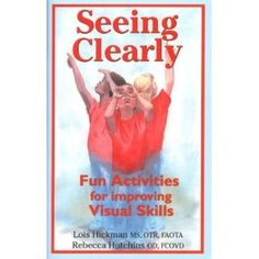 Seeing Clearly: Fun Activities for Improving Visual Skills