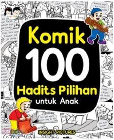 Komik 100 Hadits Pilihan Untuk Anak dibuat dalam bentuk komik cerita agarlebih mudah mencontohnya dalam kehidupan sehari-hari.