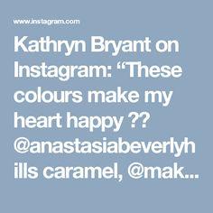 "Kathryn Bryant on Instagram: ""These colours make my heart happy 😍😍 @anastasiabeverlyhills caramel, @makeupgeekcosmetics Cinderella, mocha, peach smoothie, grandstand, cocoa bear, shimma shimma, glamorous and @maccosmetics rule ✨ #instabeauty #hcbn #talkbeautynz #nzblogger #beautyblogger #ebrxo #makeup #makeupporn #makeupaddict #makeupartistsworldwide #beautyblog #beautyblogger #bblogger #wakeupandmakeup #slavetobeauty #makeupgeek @makeup_geek_mafia #anastasiabeverlyhills #maccosmetics…"