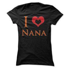 I Heart Nana - Hot Trend T-shirts