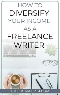 5 Ways to Diversify Your Income as a Freelance Writer - Freelance Writing Jobs, Writing Advice, Article Writing, Make Money Online, How To Make Money, Writing Portfolio, Writer Tips, Work From Home Opportunities, Find A Job