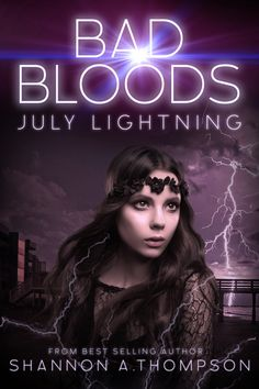 July Lightning by Shannon A. Thompson (Book Blitz Excerpt & - Wishful Endings Thunder And Lightning, Personal Library, Bad Blood, Book Review, Book Worms, Book Lovers, Science Fiction, Books To Read, Fantasy