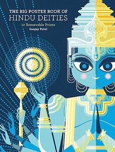 In 2006, Pixar animator Sanjay Patel self-published The Little Book of Hindu Deities — an impossibly charming illustrated almanac of gods and goddesses, which we revisited earlier this year and it quickly became one of the most popular books on Brain Pickings in 2011.