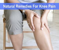 Remedies For Knee Pain...http://improvedaging.com/remedies-for-knee-pain/