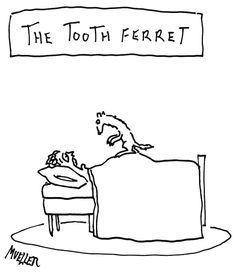 Cartoon by Peter Mueller, as published by the New Yorker. Dental Humor, New Yorker Cartoons, Belly Laughs, The Little Prince, I Love To Laugh, The New Yorker, New People, Adult Humor, Funny Cartoons
