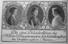 Princess Victoria, Princess Louis of Battenberg, her mother Princess Alice, and sister-in-law Princess Eleonore, Grand Duchess of Hesse. All were presidents of the Alice Frauenvereins, the Frauenvereins were women's societies designed for training and organising women for nursing.