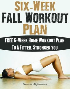 FREE 6-Week Fall Workout Plan! Get amazing at-home workouts with awesome results! Click on the image for the complete plan!