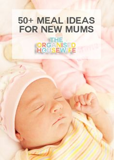 A list of meal ideas to give a new mum. Incluidng freezer friendly recipes to help her at witching hour when she doesn't feel like cooking.