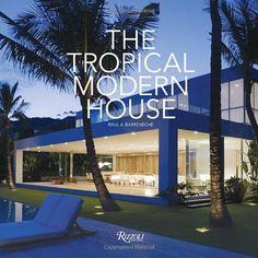 The Tropical Modern House by Raul A. Barreneche,http://www.amazon.com/dp/0847834123/ref=cm_sw_r_pi_dp_Yuz6sb1C4SR0H9SK