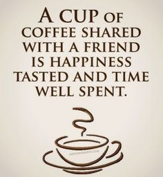 Exceptional Coffee And Friends Quotes A Cup Of Coffee