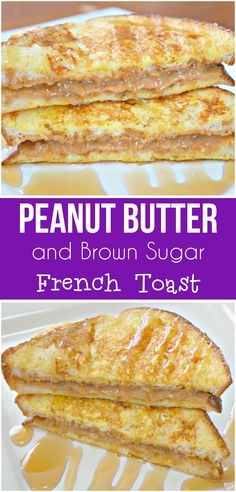 Peanut Butter French Toast. Easy breakfast idea. French toast with peanut butter and brown sugar. #breakfast #brunch