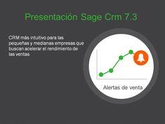 Sage Crm: Sage Crm 7.3. Próximamente.