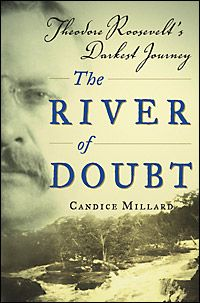 The River of Doubt by Candice Millard. After failing in his bid to win the presidency on the progressive party ticket, Theodore Roosevelt headed off to the most remote part of the world, where he discovered a previously unmapped river longer than the Ohio. This is a story so compelling it is hard to believe that it is all true. Any fan of history will enjoy this truly fun and exciting read.