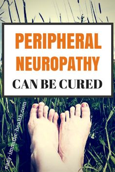 Peripheral Neuropathy can be cured! Peripheral Neuropathy is a nerve disorder that can often be cured with proper nutrition. There's PROOF that it can be cured. Don't give up hope. Brain Nutrition, Brain Health, Proper Nutrition, Peripheral Neuropathy, Nerve Disorders, Chocolate Slim, Diabetes Information, Diabetic Neuropathy, Natural Treatments