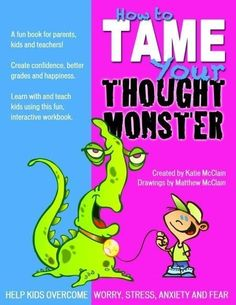How to Tame Your Thought Monster: Help kids overcome anxiety, fears and learn to create positive self-talk: Katie McClain, Matthew McClain: Elementary School Counseling, School Social Work, School Counselor, Counseling Activities, Therapy Activities, Therapy Ideas, Kids Therapy, Art Therapy, Coping Skills