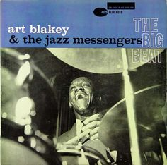 Art Blakey And The Jazz Mesengers - 1960 - The Big Beat (Blue Note)